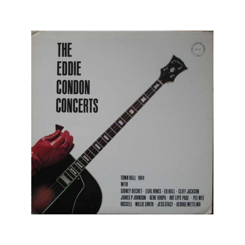 Condon Eddie – The Eddie Condon Concerts (Town Hall 1944) 1972 CR 113