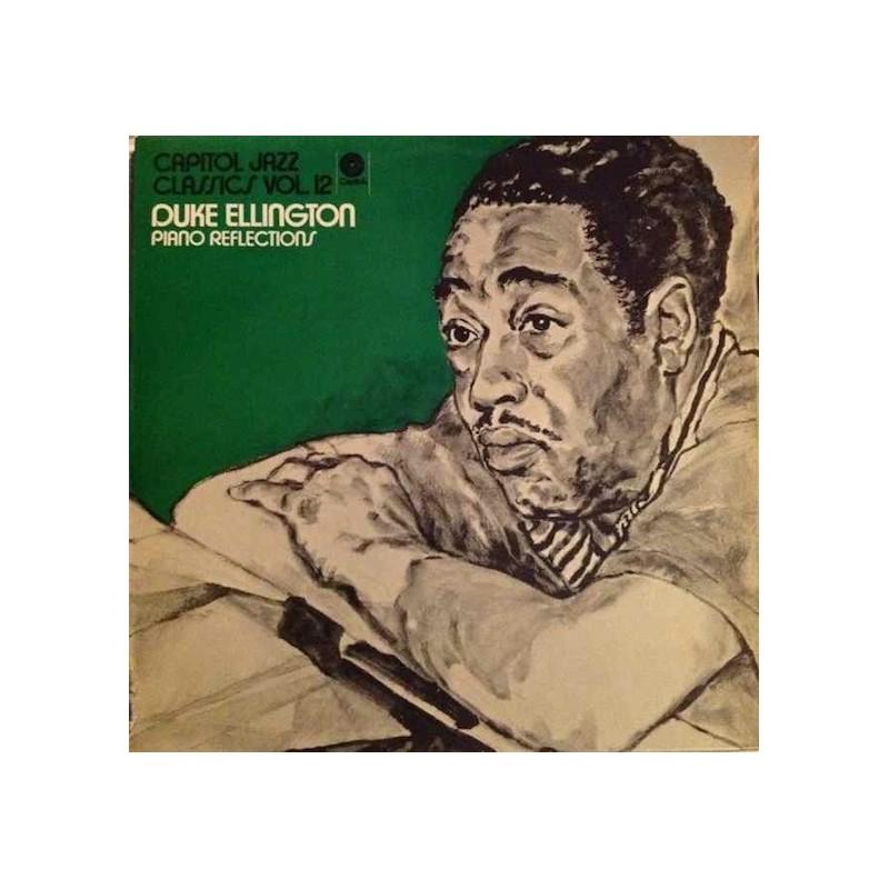 Ellington Duke – Piano Reflections|1972 Capitol Jazz – 5C 052.80 851-Capitol Jazz Classics – Vol. 12