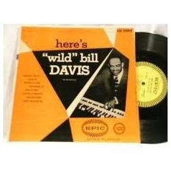 "Davis Wild Bill – Here's ""Wild"" Bill Davis|Epic – LG1004-10"""