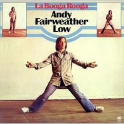 Fairweather Low Andy ‎– La Booga Rooga|1975 A&M Records AMLH 68328