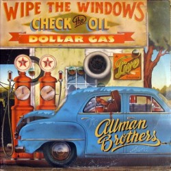 Allman Brothers Band The – Wipe The Windows, Check The Oil, Dollar Gas– |1976 Capricorn Records 2637 103