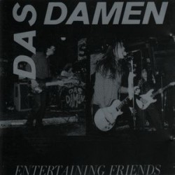 Das Damen ‎– Entertaining Friends|1990    EFA 04061-08