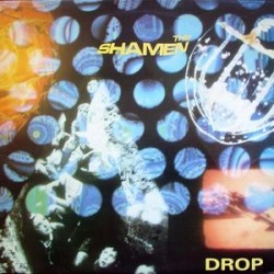 Shamen The – Drop|1987 MAU 613
