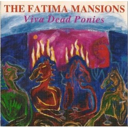 Fatima Mansions ‎The – Viva Dead Ponies|1990 MCA 10254