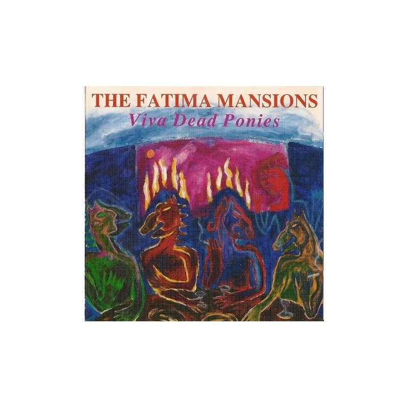 Fatima Mansions The – Viva Dead Ponies|1990 MCA 10254
