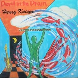 Kaiser Henry – Devil In The Drain 1987 SST Records SST 118