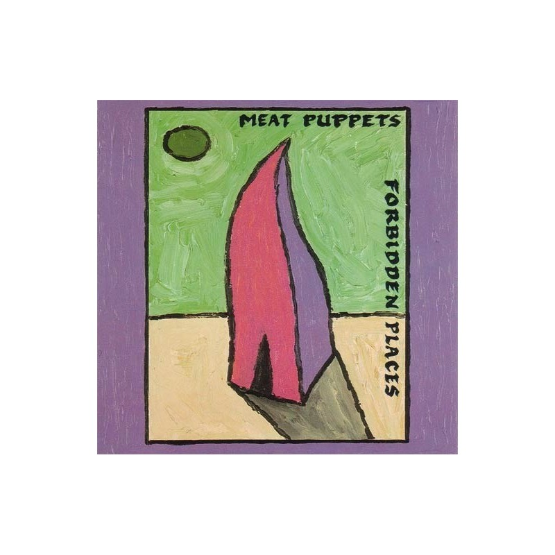 Meat Puppets – Forbidden Places|1991 London Records 828 254-1