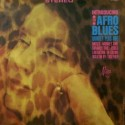 Afro Blues Quintet Plus One – The Afro Blues Quintet Plus One 1965 Mira Records LP-3002
