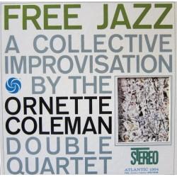 Coleman Ornette Double Quartet – Free Jazz|1961 Atlantic SD 1364