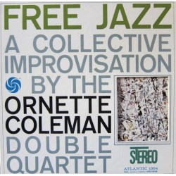 Coleman  Ornette  Double Quartet ‎– Free Jazz|1961   	Atlantic	SD 1364
