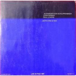 Schlippenbach Alexander von / Evan Parker / Paul Lovens – Detto Fra Di Noi|1982 PTR/JWD 10+11