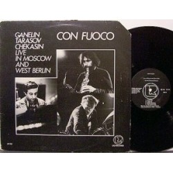 Ganelin / Tarasov / Chekasin ‎– Con Fuoco - Live In Moscow And West Berlin|1981 Leo Records ‎– LR 106