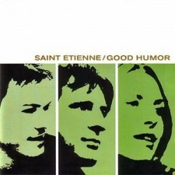 Saint Etienne ‎– Good Humor|1998 Creation Records ‎– CRELP 225