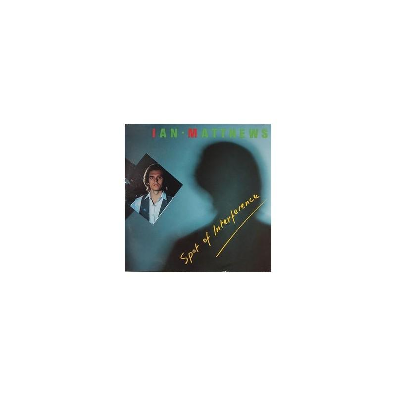 Matthews Ian – Spot Of Interference 1983 Line Records – LILP 4.00060 J