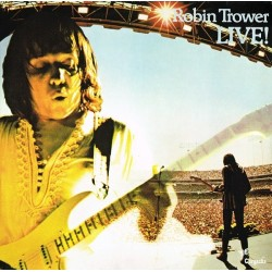 Trower Robin – Robin Trower Live!|1976 Chrysalis – 6307 569