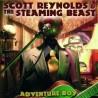 Reynolds Scott & The Steaming Beast – Adventure Boy|2008 SH67-1 BTRC12-016