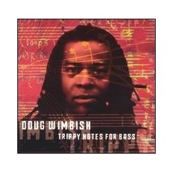 Wimbish Doug ‎– Trippy Notes For Bass|1999 LP 18691-1