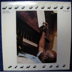 Dibango Manu – Piano Solo, Mélodies Africaines Volume 1|1981   AF 1985