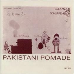 Schlippenbach Alexander von Trio – Pakistani Pomade FMP – FMP 0110