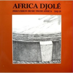 Africa Djolé ‎– Percussion Music From Africa|1978 FMP ‎– SAJ-19