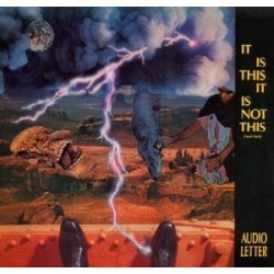 Audio Letter ‎– It Is This It Is Not This (Neti-Neti)|1988 CNLF-1