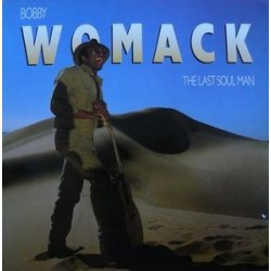 Womack ‎Bobby – The Last Soul Man|1987   MCA Records	255142-1