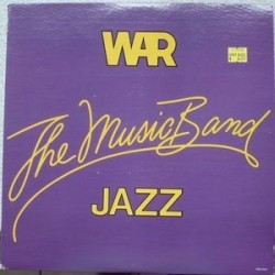 War ‎– The Music Band Jazz|1983 MCA Records MCA 5411