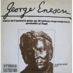 Enescu George - Pian Aurora Ienei – Suita Nr. 3 Pentru Pian Op. 18 |1979  Electrecord – ST-ECE 01643