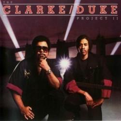 Clarke Stanley / George Duke – The Clarke / Duke Project II|1983 Epic FE 38934