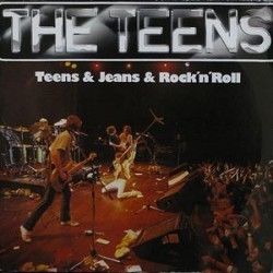 Teens The – Teens & Jeans & Rock 'n' Roll|1979 Hansa 200 845