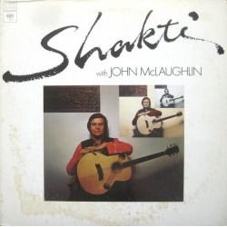 Shakti –With John McLaughlin|1976 CBS 81388