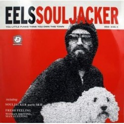 Eels ‎– Souljacker|2001   DreamWorks Records ‎– 450 335-1