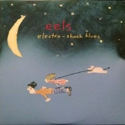 Eels ‎– Electro-Shock Blues|1998 DreamWorks Records ‎– DRM2-50052