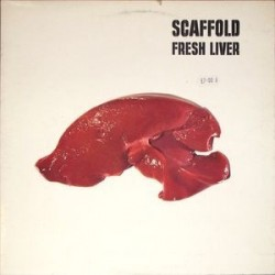 Scaffold ‎– Fresh Liver|1973   Island Records	ILPS 9234