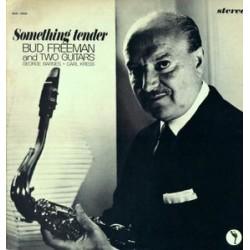 Freeman Bud and George Barnes and Carl Kress – Something Tender|1963 United Artists Jazz – UAJ 14033
