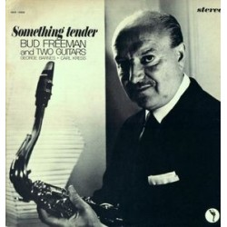 Freeman Bud and George Barnes and Carl Kress ‎– Something Tender|1963   United Artists Jazz ‎– UAJ 14033