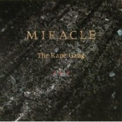 Kane Gang ‎The – Miracle|1987 Metronome 825 057-1