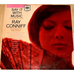 Conniff Ray his Orchestra and Chorus  ‎– Say It With Music (A Touch Of Latin)|1960    CBS ‎– BPG 62046