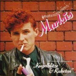 Markus – Kugelblitze & Raketen 1982 CBS – 85732
