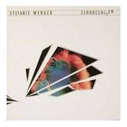 Werger Stefanie – Zerbrechlich|1983  Amadeo – 812 119-1