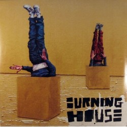 Burning House – Walking Into A Burning House|2013   Naïve – NV828962