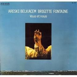 Belkacem Areski - Brigitte Fontaine  – Vous Et Nous 1977   RCA Victor – RSL 1070, Saravah 