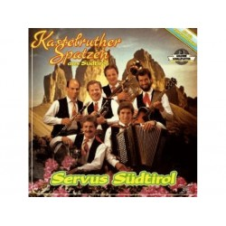 Kastelruther Spatzen - Servus Südtirol Koch 121830