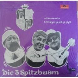 Die 3 Spitzbuam – Allerneuerste Schmähtandeleien|1969 Polydor – 184 621
