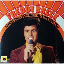 Breck Freddy – Mach' Was Schönes Aus Diesem Tag|1977 EMI Electrola 1 C 066-32 612
