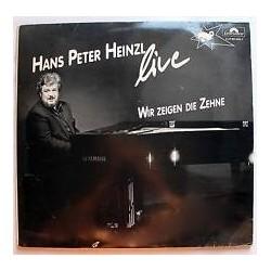 HEINZL HANS PETER-  Wir zeigen die Zehne  1986    Polydor 831404-1