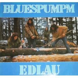 Bluespumpm – Edlau|1980   WEA – 58 182