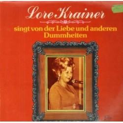 Krainer Lore  Singt von derLiebe und andere Dummheiten|1976   T eldec 6.22667