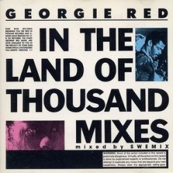 Georgie Red – In The Land Of Thousand Mixes|1990 Maxi-Single