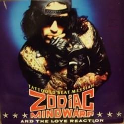 Zodiac Mindwarp And The Love Reaction – Tattooed Beat Messiah|1988    Mercury – 834455-1